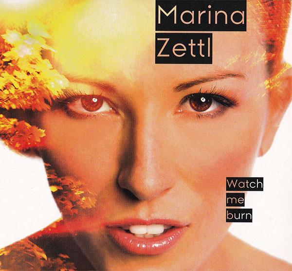 Marina Zettl - Watch Me Burn