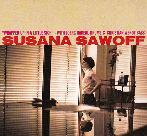 Susana Sawoff - Wrapped up in a little Sigh