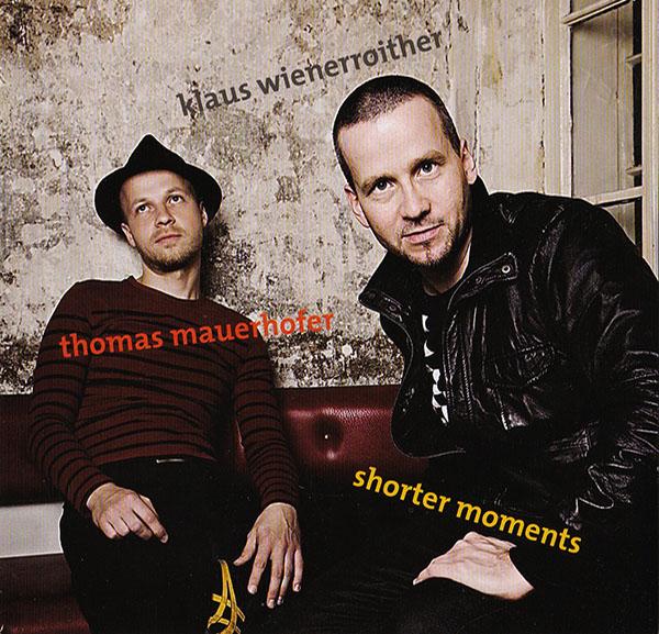 Wienerroither/Mauerhofer - Shorter Moments