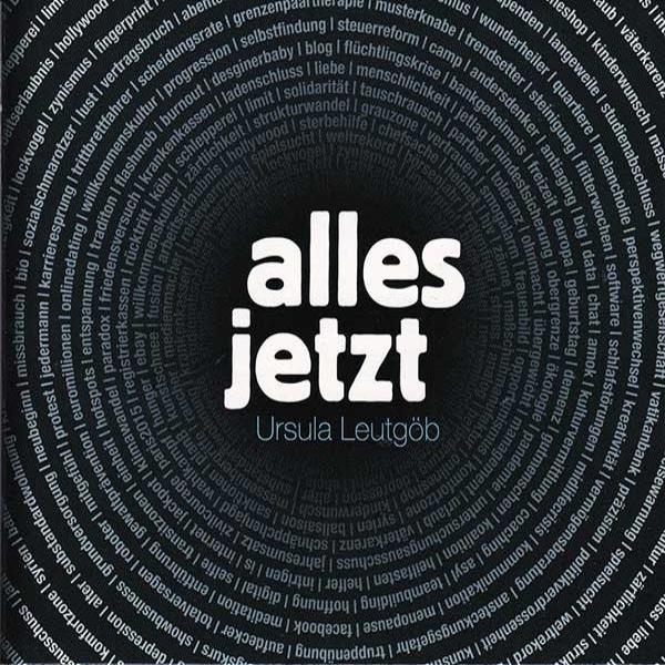 Ursula Leutgöb - Alles Jetzt (2016)