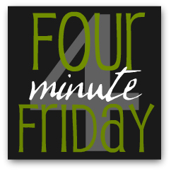 four-minute friday 2