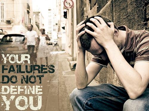 failures do not define you