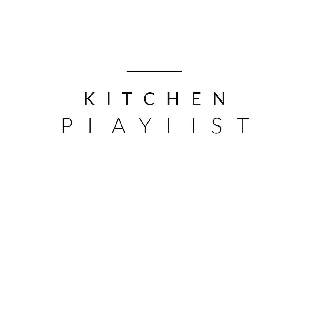 kitchen playlist.jpg