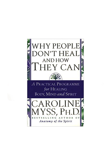 Copy of Why People Don't Heal & How They Can