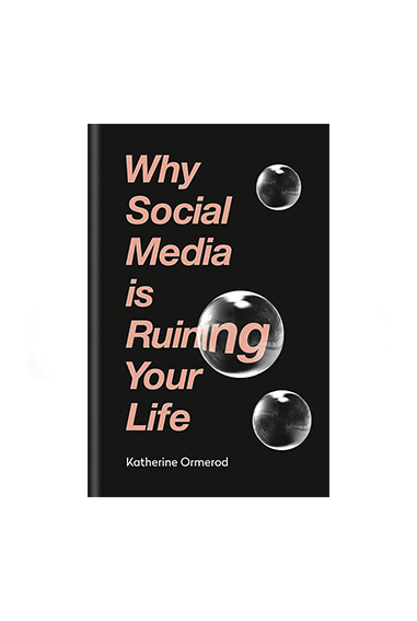 Copy of Why Social Media is Ruining Your Life