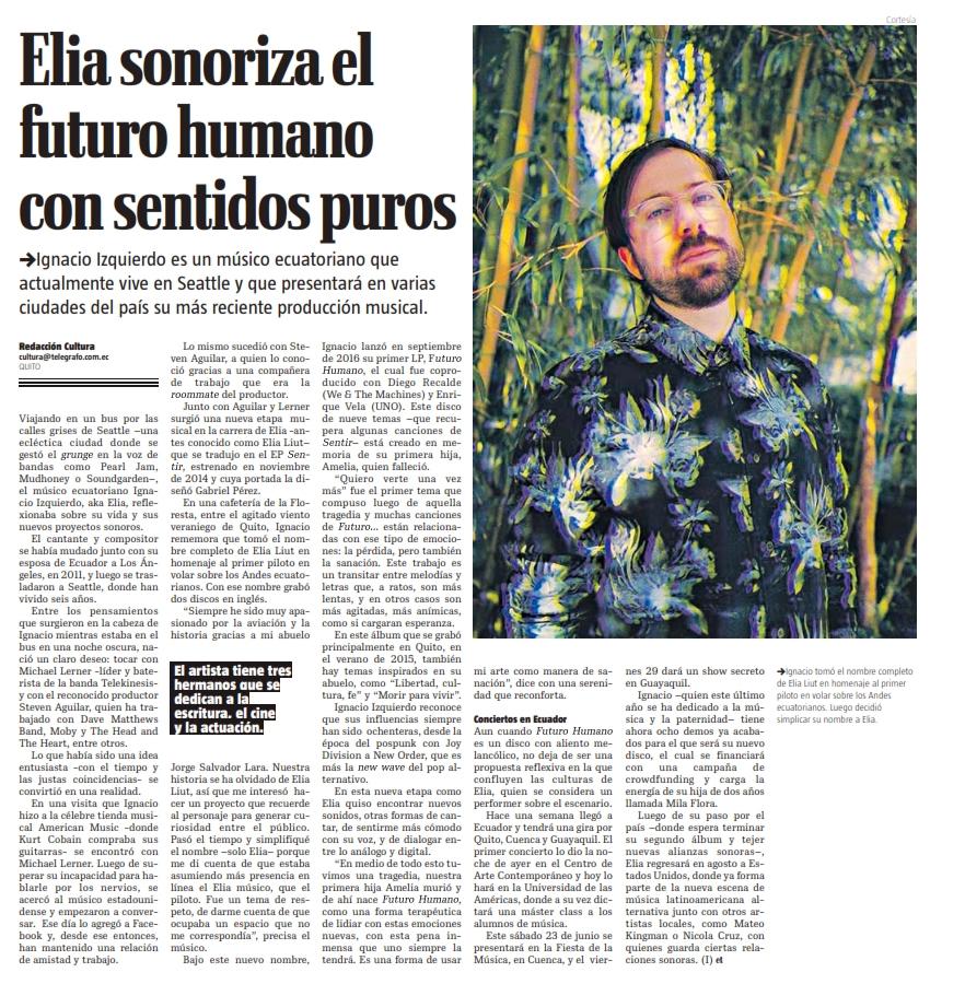 """El Telégrafo - """"Ignacio Izquierdo es un músico ecuatoriano que actualmente vive en Seattle y que presentará en varias ciudades del país su más reciente producción musical."""""""