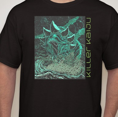 Killer Kaiju shirt preorder.