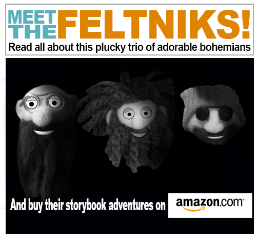 Meet the Feltniks