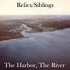 relics - the harbor the river.jpg
