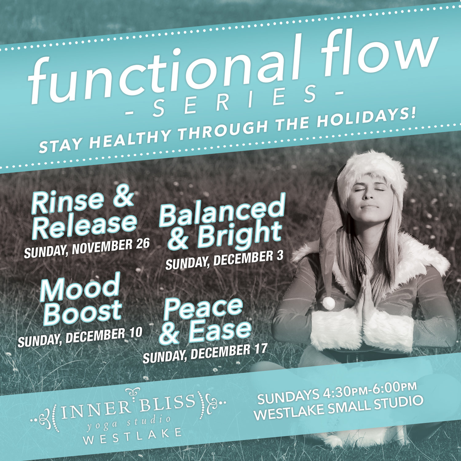 Functional Flow Series: Healthy through the Holidays — Inner Bliss