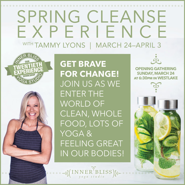 dc42e38a820 Our 20th Experience  The Spring Cleanse — Inner Bliss Yoga Studio