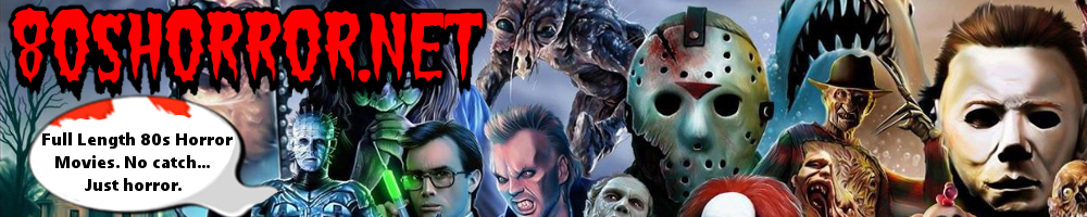 Full Length Horror Movies - 80shorror.net