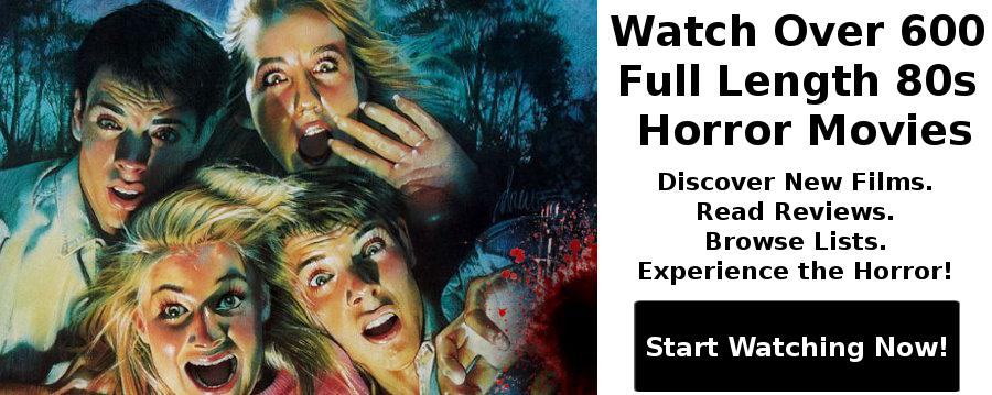 Free Full Horror Movies. Full Length 80s Horror Movies.