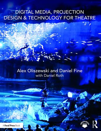 Digital Media, Projection Design, and Technology for Theatre.jpg