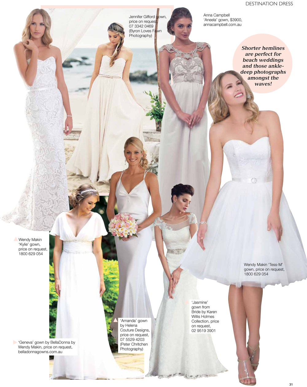 QLD Brides Magazine Special Edition - Destination Holidays  Helena Couture Designs bridal gown seen here with one of our brides from a little while ago – Amanda in her wedding gown, timeless simplicity….