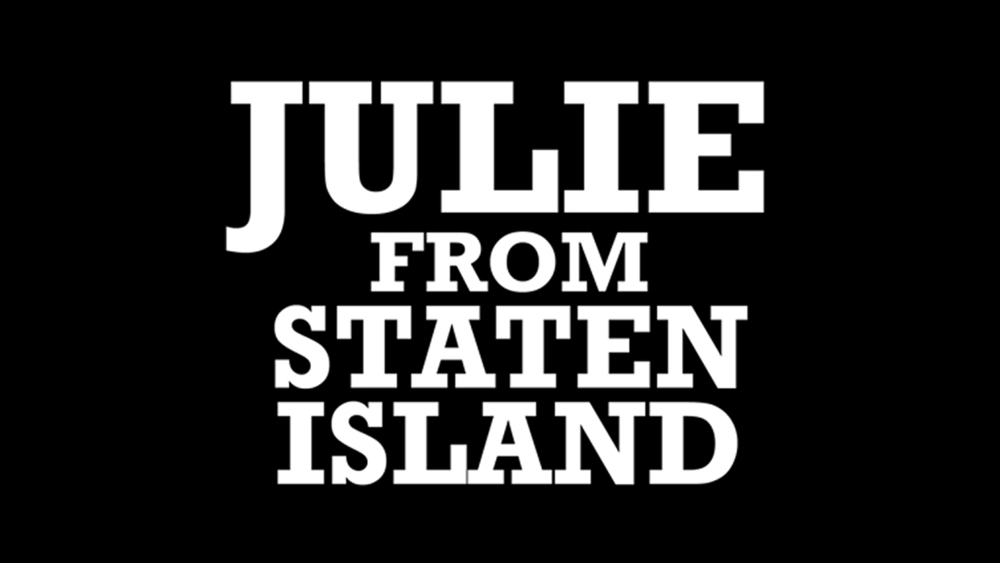 Julie from Staten Island