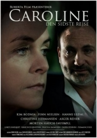 Caroline -Den sidste rejse-.shown on Danish national tv  A  drama about the love affair between Danish Queen Caroline Mathilde and her love affair with the king's personal doctor Johann Friedrich Struensee which led to his execution and her to relinquish the the throne