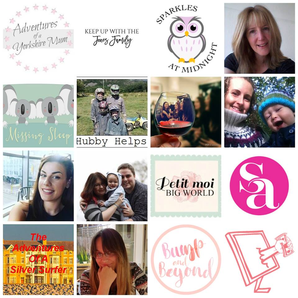 Adventures of a Yorkshire Mum | Keep Up With The Jones Family | Sparkles at Midnight | Mother Distracted | Missing Sleep | Hubby Helps | Mums Wine HQ | Chilling With Lucas | Purely Amy | The Mighty Duxburys | Petit Moi Big World | Sally Akins | The Adventures of a Silver Surfer | My Life As A Mummy | Bump and Beyond | EmmaDrew.info