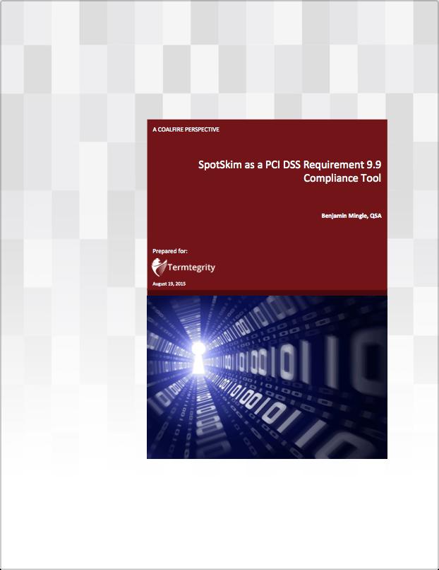 Coalfire SpotSkim Perspective PCI DSS 9.9