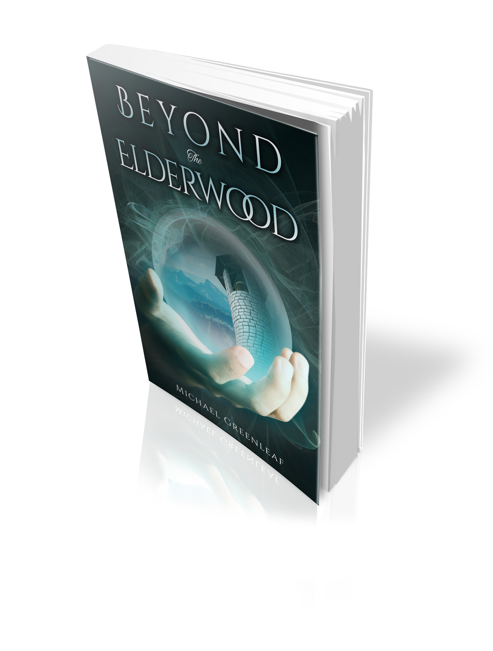 3-D Paperback Cover for Michael Greenleaf's Beyond the Elderwood || Designed by TheThatchery.com
