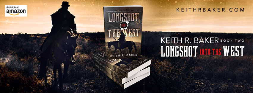Keith R. Baker Longshot Into The West Facebook Banner || Designed by TheThatchery.com