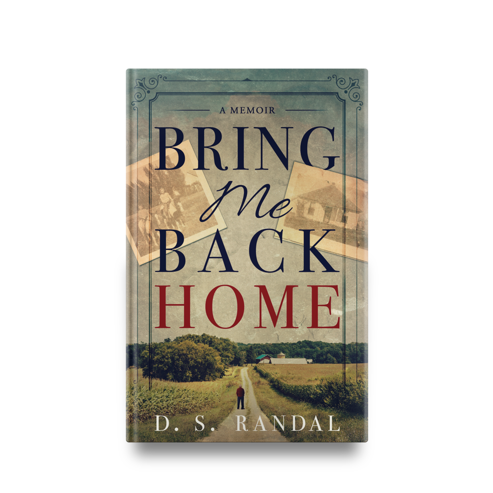 D. S. Randal's Bring Me Back Home    Designed by TheThatchery.com