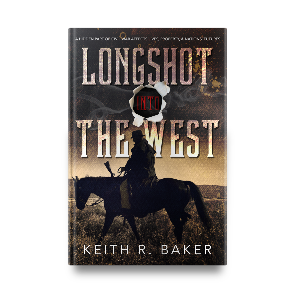 Keith R. Baker's Longshot Into The West || Designed by TheThatchery.com