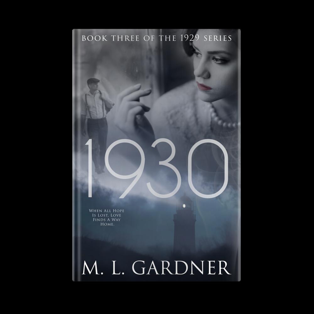 M.L. Gardner's 1930: Book Three || Designed by TheThatchery.com