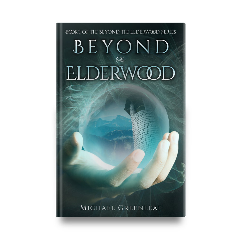 Beyond the Elderwood by Michael Greenleaf || Designed by TheThatchery.com