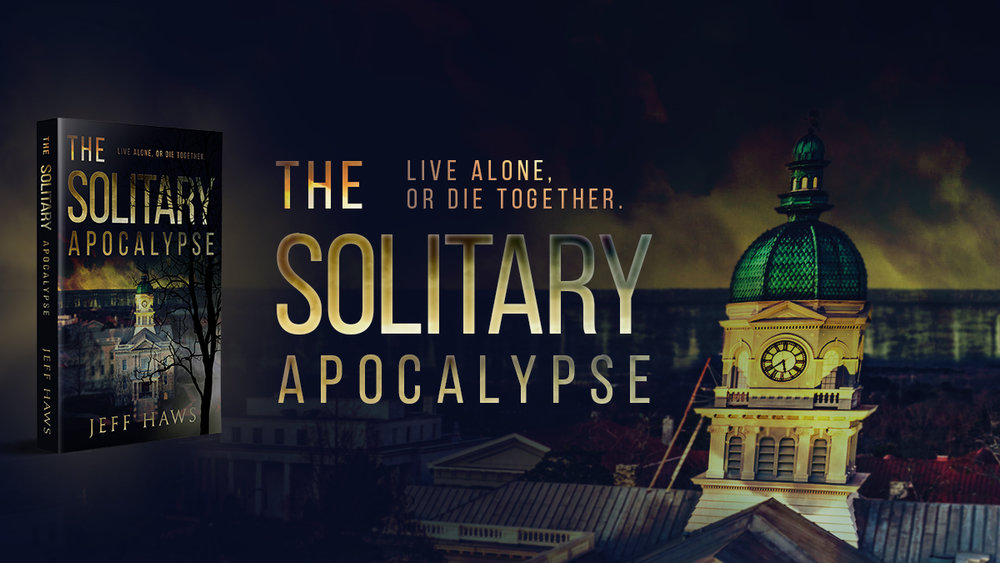 Jeff Haws The Solitary Apocalypse Facebook Banner || Designed by TheThatchery.com