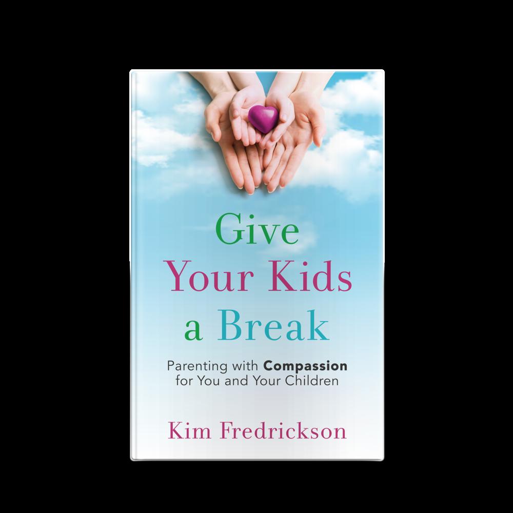 Kim Fredrickson's Give Your Kids a Break || Designed by TheThatchery.com