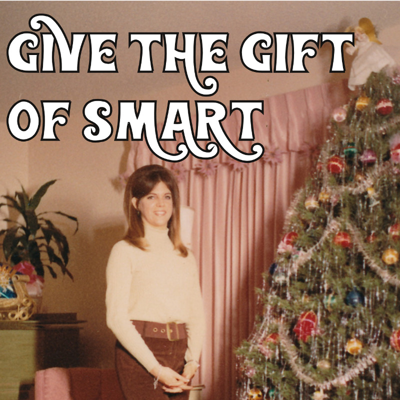 Give the Gift of Smart at Brown and Dickson.jpeg