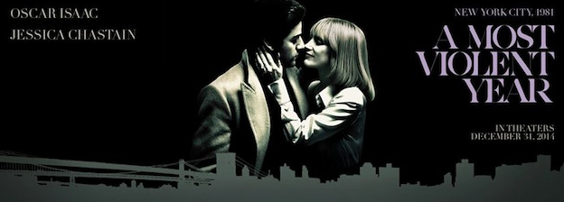 Promotional poster for A Most Violent Year