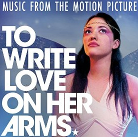 The soundtrack is part of what makes To Write Love on Her Arms so real