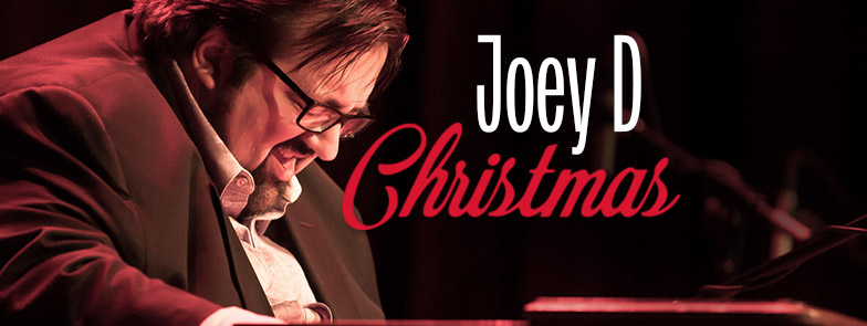 Christmas with Joey DeFrancesco Trio - Dec 5th & 6th