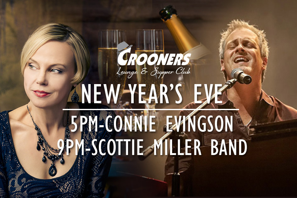New Year's Eve At Crooners - Connie Evingson In The Dunsmore Room & Scottie Miller Band In The Lounge!