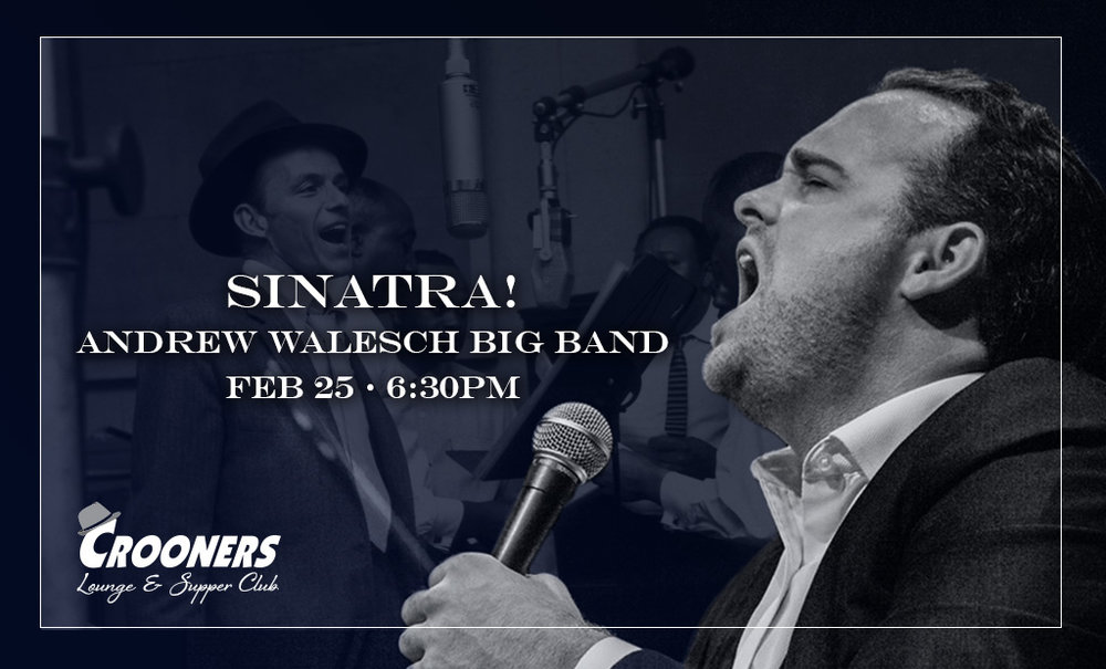 Sinatra! Andrew Walesch Big Band - Feat. A 10-Piece Orchestra of Twin Cities Jazz LegendsWalesch Has Performed At The Chicago Theatre, The Blue Bird Cafe And Live On NPR's Mountain Stage.