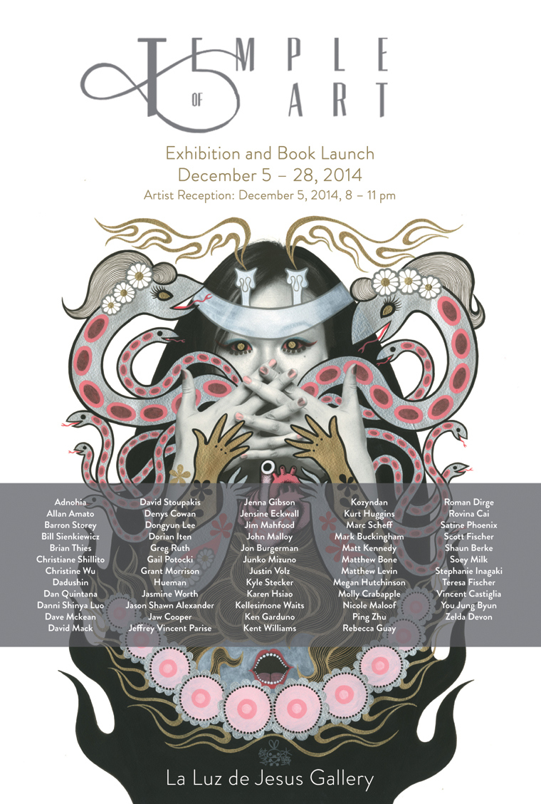 ART EXHIBITION. Dec 5, 8-11pm at La Luz de Jesus Gallery in Los Angeles, CA.