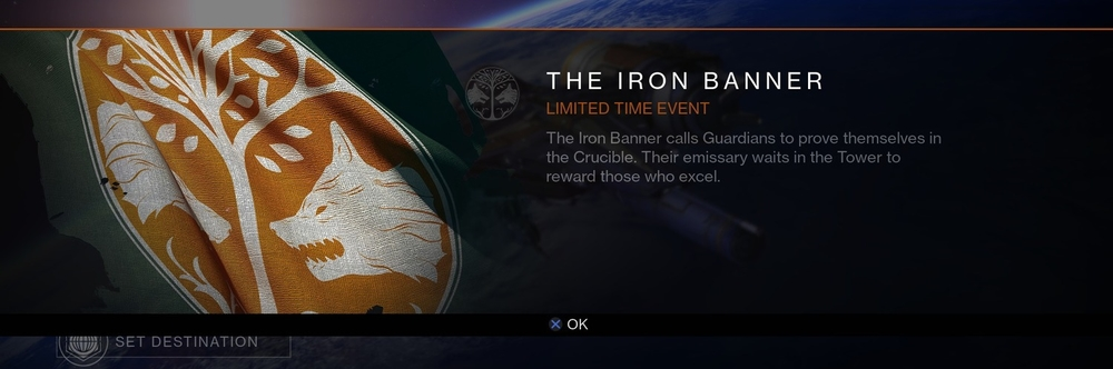 The  Iron Banner  is a limited time   Crucible   event. Unlike normal Crucible matches, the advantages of a   Guardian  's offense and defense ratings are turned on. It will become available in October 2014.    During the event,   Lord Saladin   appears in the   Tower  . His stock included new   shaders  ,  emblems  , and high-end   weapons   and class   armor  , which can be purchased for   Glimmer  , given that the Guardian's Iron Banner rank is high enough.   Xander 99-40  's stock includes new Iron Banner   bounties  , which give points towards a Guardian's Iron Banner rank.