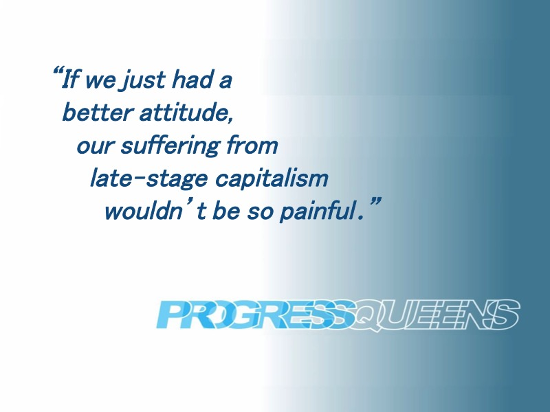 0 - Progress Queens (Positivity).jpg