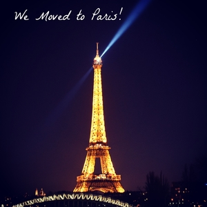 We moved to Paris!
