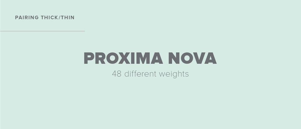 Proxima Nova Black + Thin
