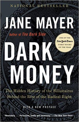 dark money jane mayer