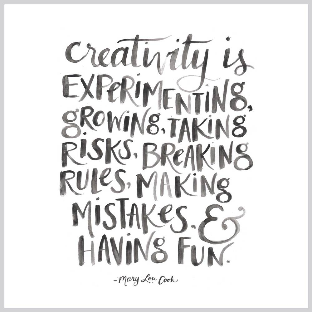 """Creativity Is..."" quote hand lettered by Gillian Tracey Design"
