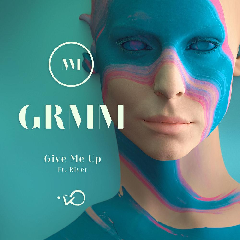 GRMM-GiveMeUp.jpg