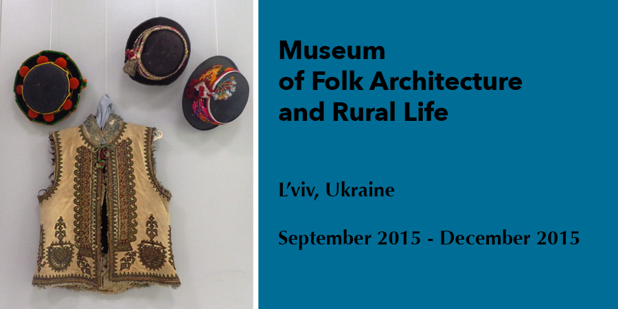 Image courtesy of the Museum of Folk Architecture and Rural Life, L'viv Ukraine 2015