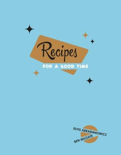 RecipesforaGoodTime.jpg