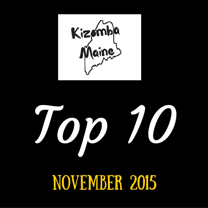 Kizomba Maine Top 10 November 2015