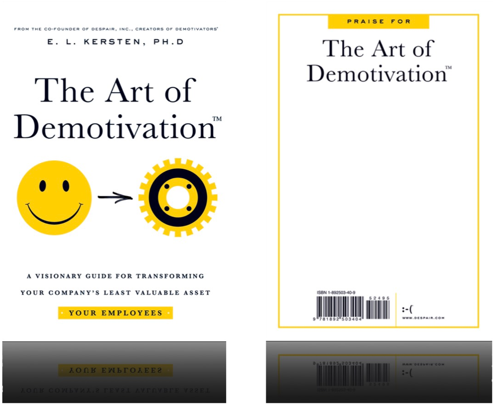 The Art of Demotivation  -  Manager Edition
