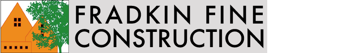 FRADKIN FINE CONSTRUCTION